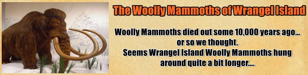 http://www.nerdoutwithme.com/2014/03/the-woolly-mammoths-of-wrangel-island.html