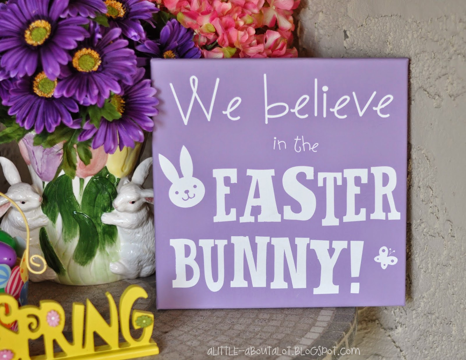 Spring Decor | Easter Bunner Sign | A little about a lot
