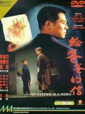 Lá Thư Cho Phụ Thân - My Father Is a Hero (1995) - USLT