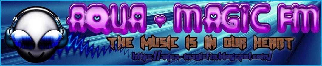 AQUA-MAGIC FM