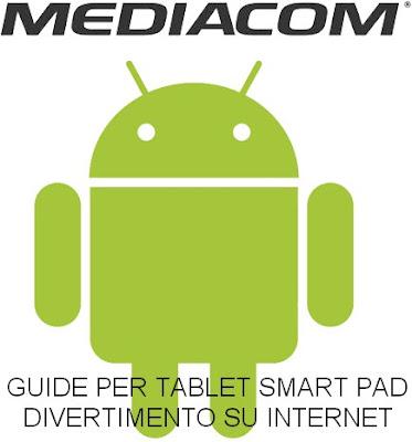 Una serie di guide utili per chi possied un tablet mediacom smart pad e vuole procedere all'aggiornamento, trovare l'assistenza, utilizzare chiavette 3g, installare applicazioni eccetera
