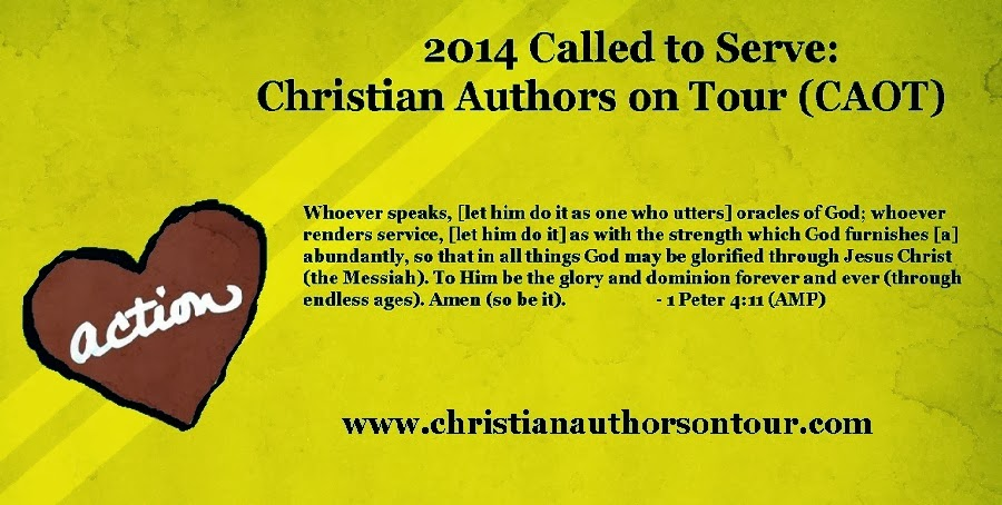 2014 CALLED TO SERVE:  Christian Authors on Tour (CAOT)