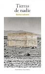 Tierras de nadie: el norte en la narrativa mexicana contemporánea (Tierra Adentro, 2012)