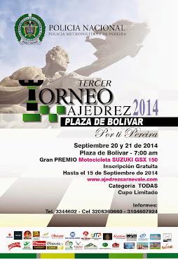 Pereira (Rda) III Torneo de Ajedrez Plaza de Bolívar 2014 Por ti Pereira (Dar clic a la imagen)