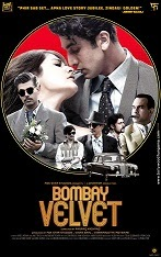 Watch Bombay Velvet (2015) DVDRip Hindi Full Movie Watch Online Free Download