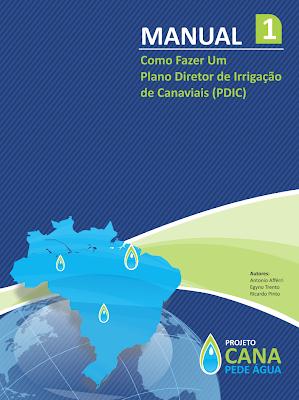 Manual 1: Como fazer um Plano Diretor de Irrigação de Canaviais (PDIC)