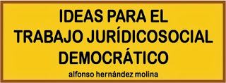 IDEAS PARA EL TRABAJO JURÍDICO SOCIAL DEMOCRÁTICO