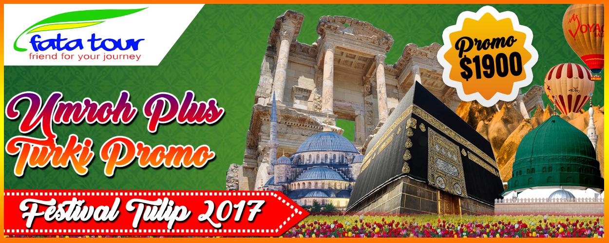 Spesialis Umroh Plus Turki Super Promo - Fatatour