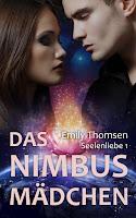 http://www.amazon.de/Das-Nimbusm%C3%A4dchen-Seelenliebe-Emily-Thomsen-ebook/dp/B012E9KQQ2/ref=sr_1_1_twi_kin_1?ie=UTF8&qid=1442068427&sr=8-1&keywords=das+nimbusm%C3%A4dchen