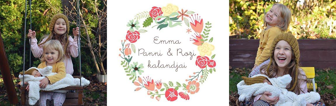 Emma, Panni és Rozi kalandjai