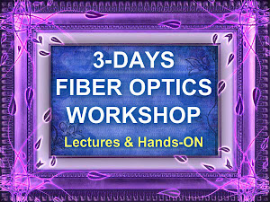3 Days Fundamental & Hands-ON Fiber Optics Workshop
