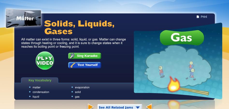 http://studyjams.scholastic.com/studyjams/jams/science/matter/solids-liquids-gases.htm