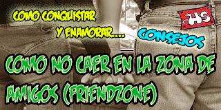 COMO NO CAER EN LA ZONA DE AMIGOS (FRIENDZONE)