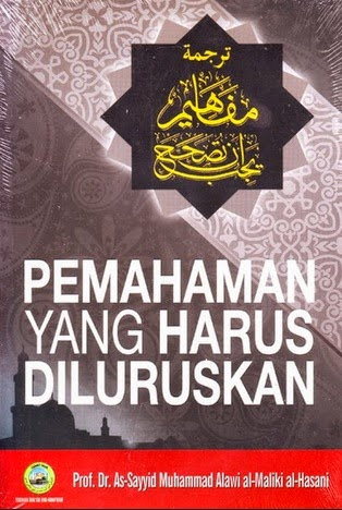 kitab karangan sayyid muhammad alawi tentang pemahaman yang harus diluruskan