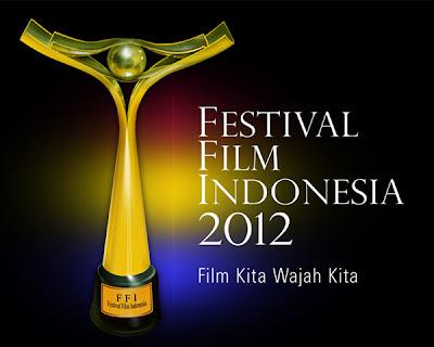 Daftar Pemenang Festival Film Indonesia | FFI 2012