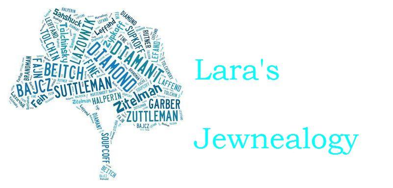 Lara's Jewnealogy