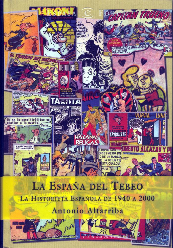 LA ESPAÑA DEL TEBEO-Antonio Altarriba-Editorial Espasa