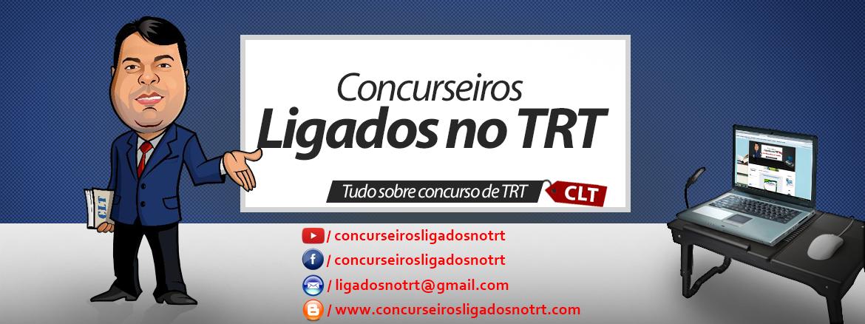 Concurseiros Ligados no TRT