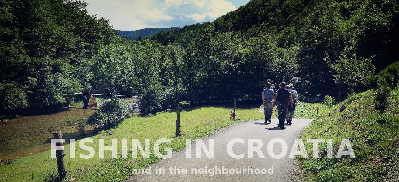 Fishing In Croatia (and in the neighbourhood)