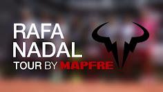 RAFA NADAL TOUR BY MAPFRE 2021