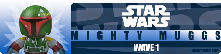 Star Wars Mighty Muggs Wave 1 Banner