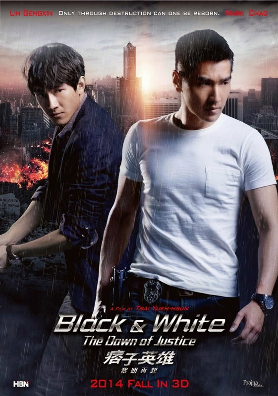 Black & White The Dawn of Justice 痞子英雄黎明再起 Movie Poster