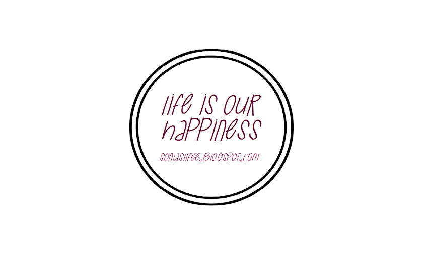 Life is our Happiness
