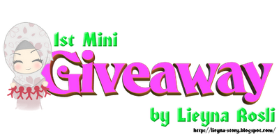 """ 1st Mini Giveaway by Lieyna Rosli """