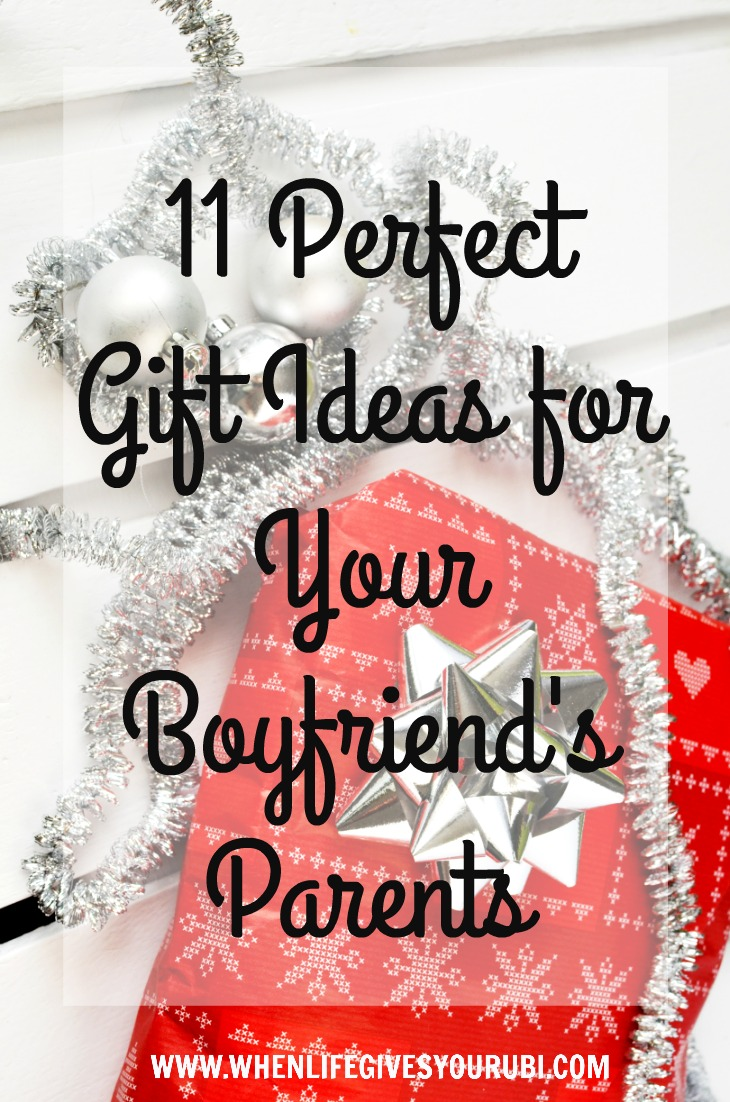 11 Perfect Gift Ideas for Your Boyfriend\'s Parents | When Life Gives ...