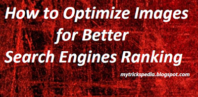 Optimize Images for Better Search Engines Ranking