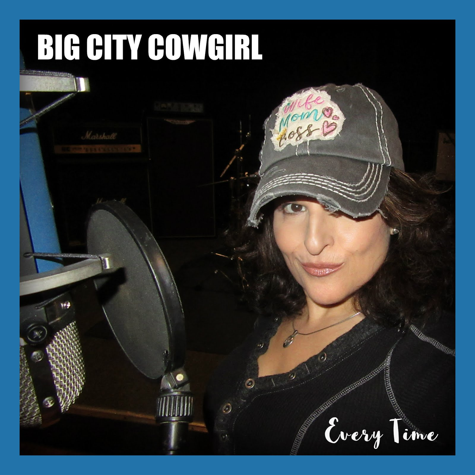 Big City Cowgirl ''Every Time''