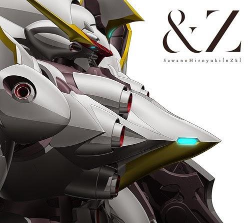 &Z by SawanoHiroyuki[nZk]