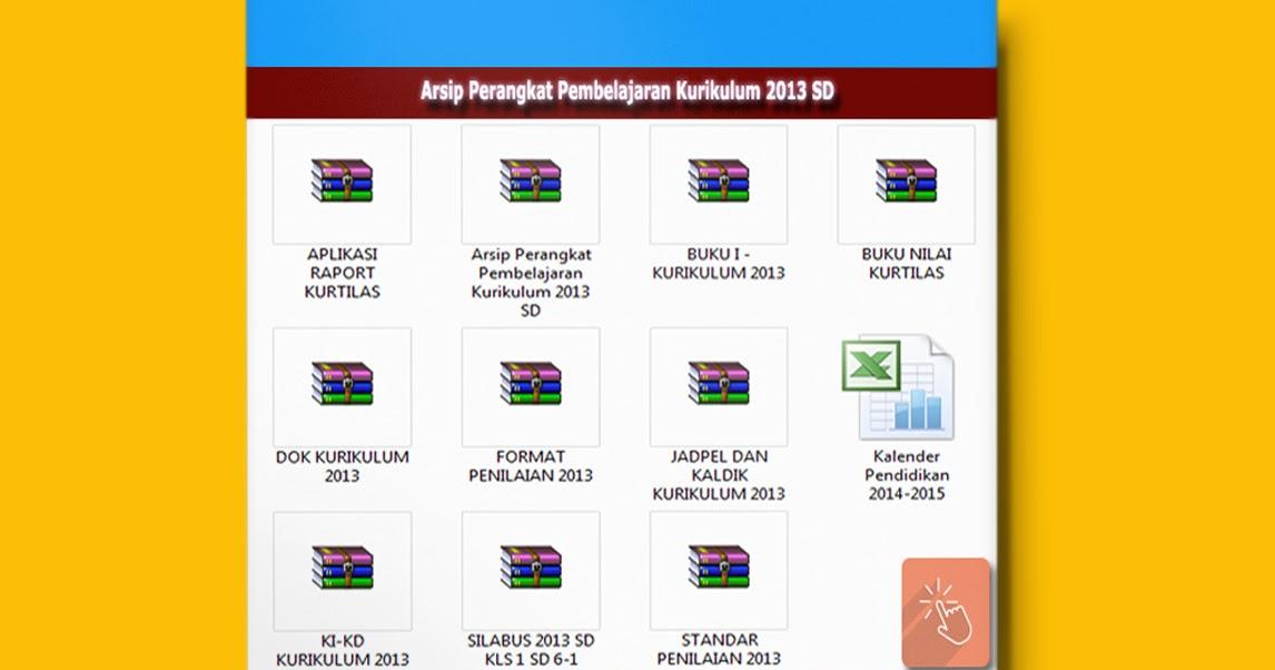 Download Arsip Perangkat Pembelajaran Kurikulum 2013 Sd Terbaru 2015 Sisi Edukasi