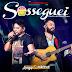 Lançamento: Jorge e Mateus - Sosseguei (Tiago Botelho Remix)