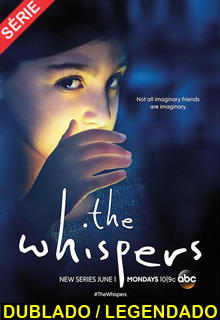Assistir The Whispers Dublado e Legendado