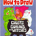 How to Draw Ghosts, Goblins & Witches, And Other Spooky Characters