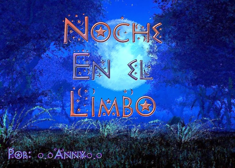 ★Noche en el Limbo★