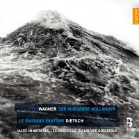 Wagner - Der Fliegende Hollander / Dietsch - Le Vaisseau Fantome - Minkowski