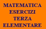 ESERCIZI DI MATEMATICA CLASSE TERZA ELEMENTARE