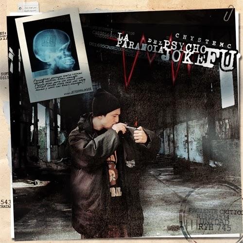 Chystemc - La Paranoia del Psycho Joke Fu (2010)