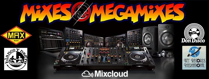 MIXES  Y MEGAMIXES