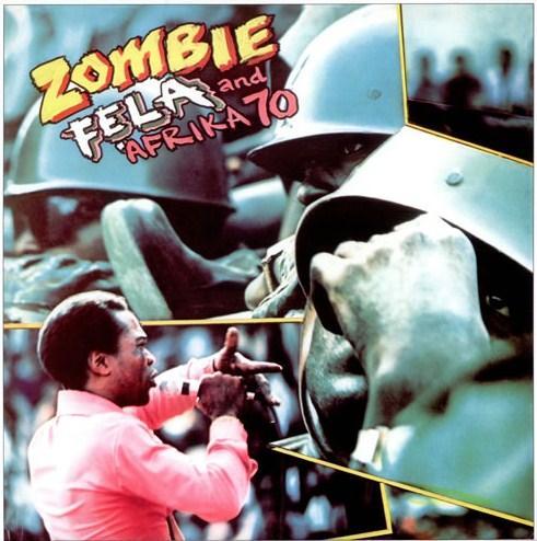 http://2.bp.blogspot.com/-2dDYriqgIXc/TYjv1kAVUPI/AAAAAAAABPE/QHu_IkSb5us/s1600/Fela-Anikulapo-Kuti-Zombie-522304BLOG.jpg