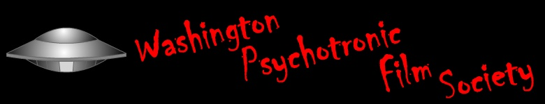 The Washington Psychotronic Film Society