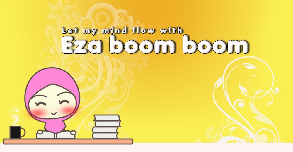 !                                                       ✿Eza Boom Boom✿!