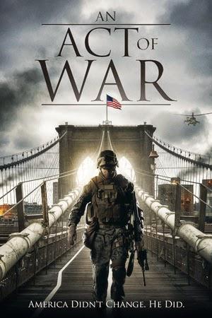 An Act Of War 2015 poster