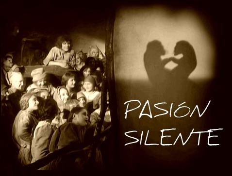 Pasión Silente