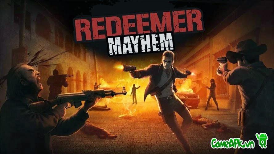 Redeemer: Mayhem v1.1.5 hack bất tử cho Android