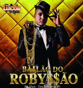 Bailão do Robyssão - Promocional Fevereiro Carnaval - 2016