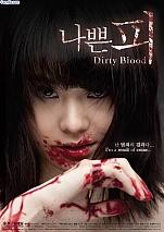 Huyết Nhục - Dirty Blood