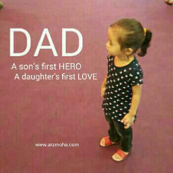 dad, a son's Hero, a daughter's first love, first love, hero, kids, arzmohadotcom, blogger penang, malaysia blogger, sabtu yang ceria,